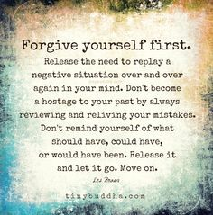 Forgive Yourself First
