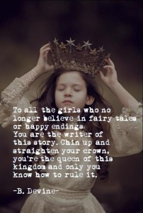 Believe in fairy tales!
